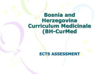 Bosnia and Herzegovina Curriculum Medicinale (BH-CurMed