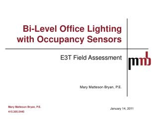 Bi-Level Office Lighting with Occupancy Sensors