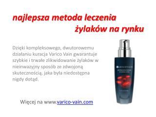 najlepsza metoda leczenia żylaków - Varico Vain