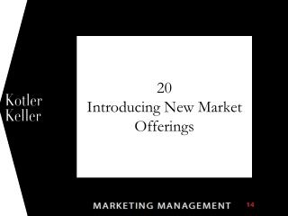 20 Introducing New Market Offerings