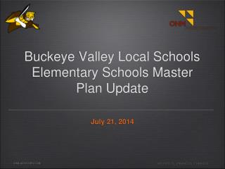 Buckeye Valley Local Schools Elementary Schools Master Plan Update
