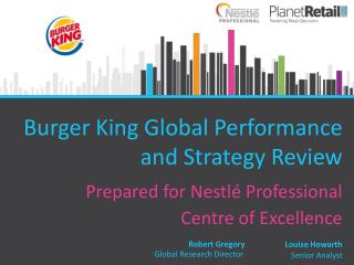 Burger King Global Performance and Strategy Review