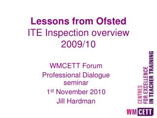 Lessons from Ofsted ITE Inspection overview 2009