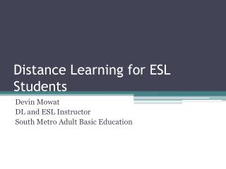 Distance Learning for ESL Students