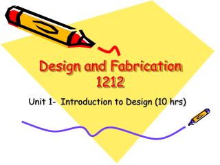 Design and Fabrication 1212