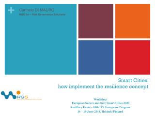 Smart Cities:  how implement the resilience concept
