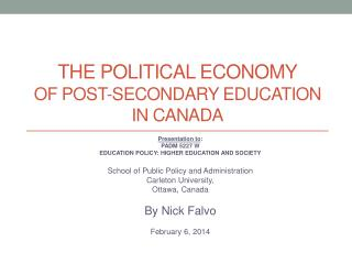 The political economy  of Post-secondary education in  canada
