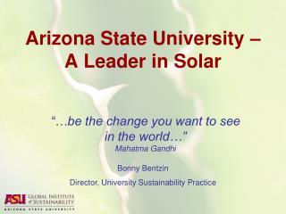 Arizona State University – A Leader in Solar