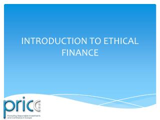 INTRODUCTION TO ETHICAL FINANCE