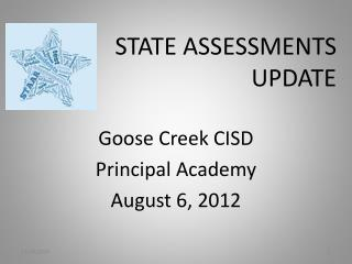 STATE ASSESSMENTS UPDATE