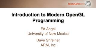 Introduction to Modern OpenGL Programming