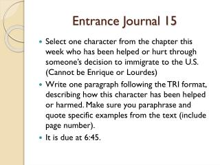 Entrance Journal 15