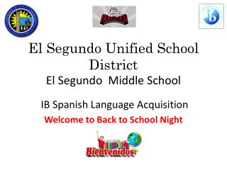 El Segundo Unified School District El Segundo  Middle School