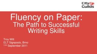 Fluency on Paper: The Path to Successful Writing Skills