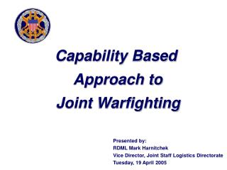 Capability Based  Approach to  Joint Warfighting