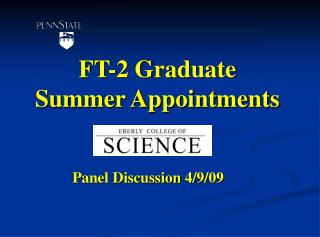 FT-2 Graduate Summer Appointments