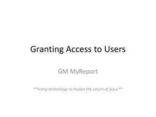 Granting Access to Users