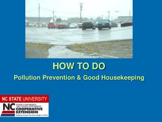 HOW TO DO Pollution Prevention & Good Housekeeping