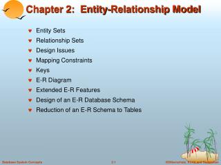 Chapter 2:  Entity-Relationship Model
