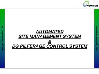 AUTOMATED  SITE MANAGEMENT SYSTEM  &  DG PILFERAGE CONTROL SYSTEM