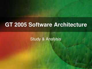 GT 2005 Software Architecture
