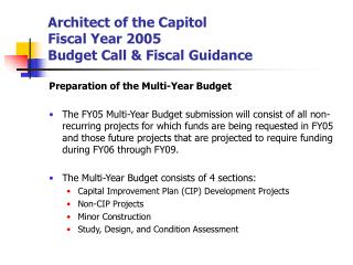 Architect of the Capitol Fiscal Year 2005  Budget Call & Fiscal Guidance