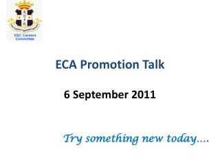 ECA Promotion Talk 6  September  2011