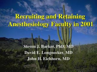 Recruiting and Retaining  Anesthesiology Faculty in 2001