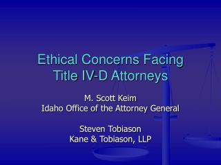 Ethical Concerns Facing Title IV-D Attorneys