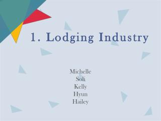 1. Lodging Industry