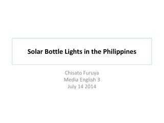 Solar Bottle  L ights in the Philippines