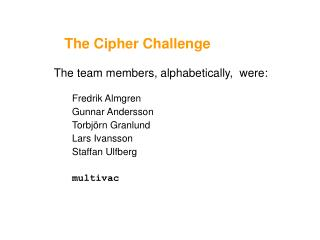 The Cipher Challenge