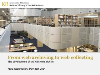 From web archiving to web collecting