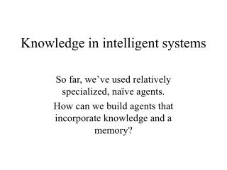 Knowledge in intelligent systems