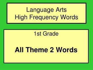 Language Arts  High Frequency Words