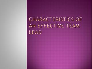 Characteristics of an effective team lead