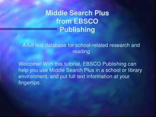 A full text database for school-related research and reading