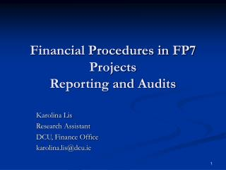 Financial Procedures in FP7 Projects Reporting and Audits