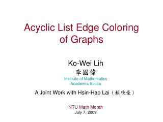 Acyclic List Edge Coloring  of Graphs