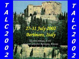 27-31 July 2002 Bertinoro, Italy