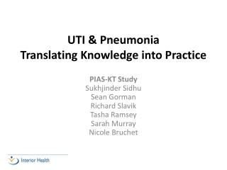 UTI & Pneumonia Translating Knowledge into Practice