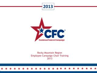 Rocky Mountain Region Employee Campaign Chair Training 2013