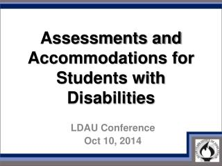 Assessments and Accommodations for Students with Disabilities