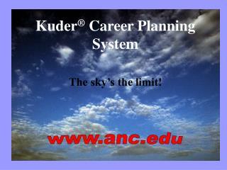 Kuder ® Career Planning System