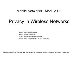Mobile Networks - Module H2 Privacy in Wireless Networks