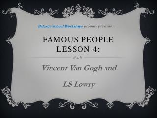 Famous people lesson  4: