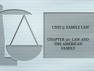 UNIT 5: FAMILY LAW