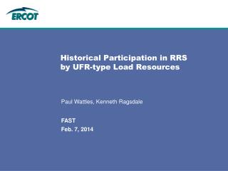 Historical Participation in RRS  by UFR-type Load Resources