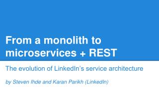 From a monolith to microservices + REST
