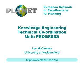 Knowledge Engineering  Technical Co-ordination Unit: PROGRESS